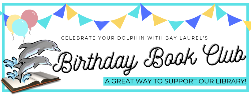 Bay Laurel Elementary - Birthday Book Club